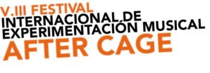 Festival After Cage. Pamplona